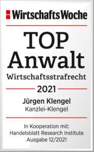 WiWo_TOPAnwalt_Wirtschaftsstrafrecht_2021_Juergen_Klengel